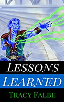 Lessons Learned: A Rys World Short Story by [Falbe, Tracy]