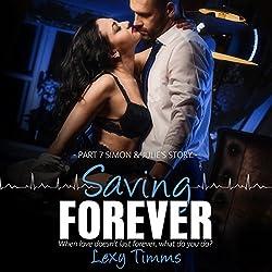 Saving Forever: Part 7