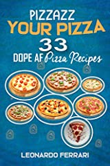 As the title suggests, this book contains 33 dope af pizza recipes for you to know, if you want to pizzazz your traditional pizza. There are plenty of healthy vegan, vegetarian and luscious gluten-free options to explore, even dessert pizzas....