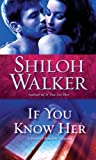 If You Know Her: A Novel of Romantic Suspense (Ash Trilogy Book 3)