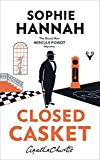 Closed Casket: The New Hercule Poirot Mystery (Hercule Poirot Mystery 2)
