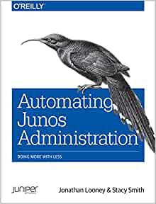 automating junos administration doing more with less pdf free