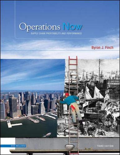 Operations Now: Supply Chain Profitability and Performance with Student DVD (Mcgraw-hill Irwin Series Operations Managem