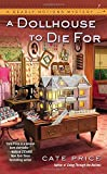 A Dollhouse to Die For (A Deadly Notions Mystery)