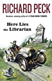 Here Lies the Librarian, Richard Peck, 0142409081