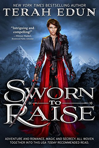 (Sworn To Raise (Courtlight Book 1))