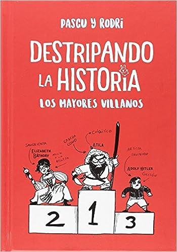 Los mayores villanos (Destripando la historia) (Spanish) Hardcover – 1900