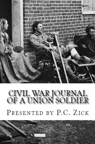 Book: Civil War Journal of a Union Soldier by P.C. Zick