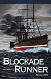 Blockade Runner, Ronald A. Zeitz, 0741451581