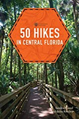 A Florida hike for every interest and ability              Florida's landscape is a marvel of diversity, and Central Florida is its pinnacle. Footpaths range through salt marshes, river floodplains, and along coastal dunes and...