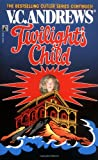 Front cover for the book Twilight's Child by V.C. Andrews