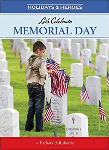 48f5ce6d Let's Celebrate Memorial Day (Holidays & Heroes) Paperback – January 1, 2016