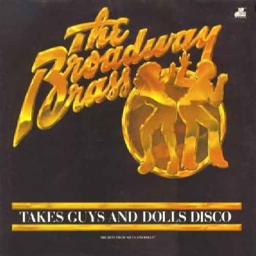 Takes Guys And Dolls Disco - Broadway Brass, The LP