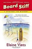 Board Stiff, Elaine Viets, 0451239857