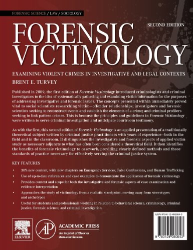 Forensic Victimology, Second Edition: Examining Violent Crime Victims in Investigative and Legal Contexts