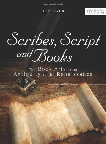 Scribes, Script, and Books (ALA Classics) by Brand: ALA Editions