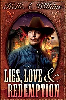 Lies, Love and Redemption by [Wilkins, Kelli A.]