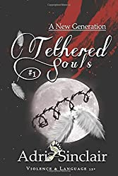 Tethered Souls: A New Generation