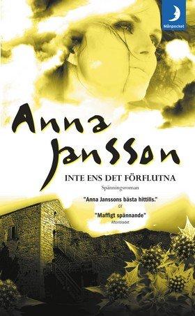 Inte ens det forflutna (av Anna Jansson) [Imported] [Paperback] (Swedish) (Maria Wern, del 9) PDF