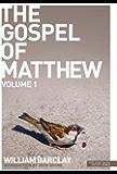 New Daily Study Bible: The Gospel of Matthew 1