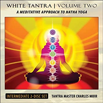 Charles Muir - White Tantra - A Meditative Approach to Hatha ...
