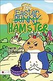 The Easter Hamster, Darrin Jon Johnson, 1629945765
