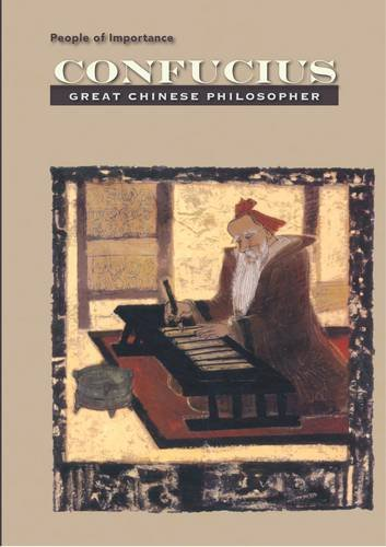 Read Online Confucius: Great Chinese Philosopher (People of Importance) pdf epub
