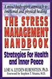 The Stress Management Handbook: Strategies for Health and Inner Peace