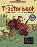 img - for Farmyard Tales Wind-up Tractor Book (Farmyard Tales) book / textbook / text book