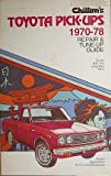 Chilton's repair and tune-up guide, Toyota pick-ups, 1970-1978: more info