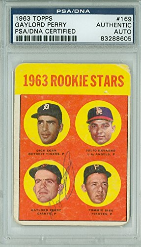 Gaylord Perry AUTOGRAPH 1963 Topps #169 ROOKIE STARS PSA/DNA Authentic Slabbed BLUE SLIP; CARD IS F/G: RND CRNS Gaylord Perry Autographed Baseball