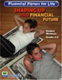 Financial Fitness for Life - Shaping Up Your Financial Future, Barbara Flowers and Sheryl Gallaher, 1561835455