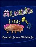 Mr. Hotdog, Dominic James Vitiello, 1436320887