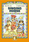 Singing Horse (Collections Gateways to the Sun)