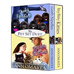 The Pet Set Duet: Goofy Newfies & Itty Bitty Kitties by [Omasta, Ann]