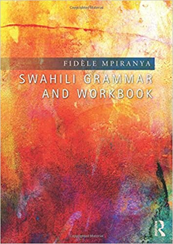 Amazon.com: Swahili Grammar and Workbook (9781138808263): Fidèle ...