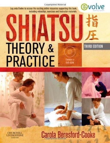 By Carola Beresford-Cooke BA LicAc MRS - Shiatsu Theory and Practice, 3e (3rd Edition) (2011-01-27) [Hardcover] - Shiatsu Theory And Practice