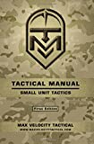 Tactical Manual: Small Unit Tactics