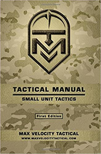 Tactical Manual: Small Unit Tactics: Amazon.es: Max Alexander, Max Velocity Tactical: Libros en idiomas extranjeros