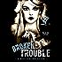 Broken Trouble (Broken Storm Book 1)