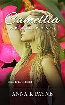 Camellia by [Payne, Anna K]