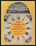 The American Clock, William H. Distin and Robert Charles Bishop, 0525053107
