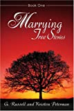 Marrying Tree Stories, G. Peterman and Kriston Peterman, 0595294480