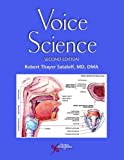 Voice Science, Second Edition