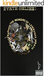 Eyrth Online: The Memoirs of Lawrence Wrath (1st Playlist)