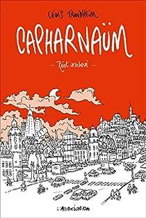 Capharnaüm. Récit inachevé par Trondheim