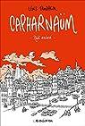 Capharnaüm : Récit inachevé par Trondheim