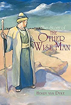 The Story of the Other Wise Man (English Edition) - eBooks