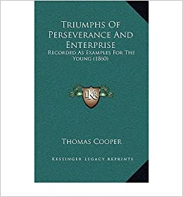 Book Triumphs of Perseverance and Enterprise: Recorded as Examples for the Young (1860) (Hardback) - Common