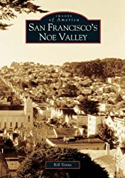 San Francisco's Noe Valley (Images of America)